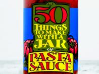 50 Things to Make with Pasta Sauce